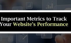What are the Important Metrics to Track Your Website's Performance?