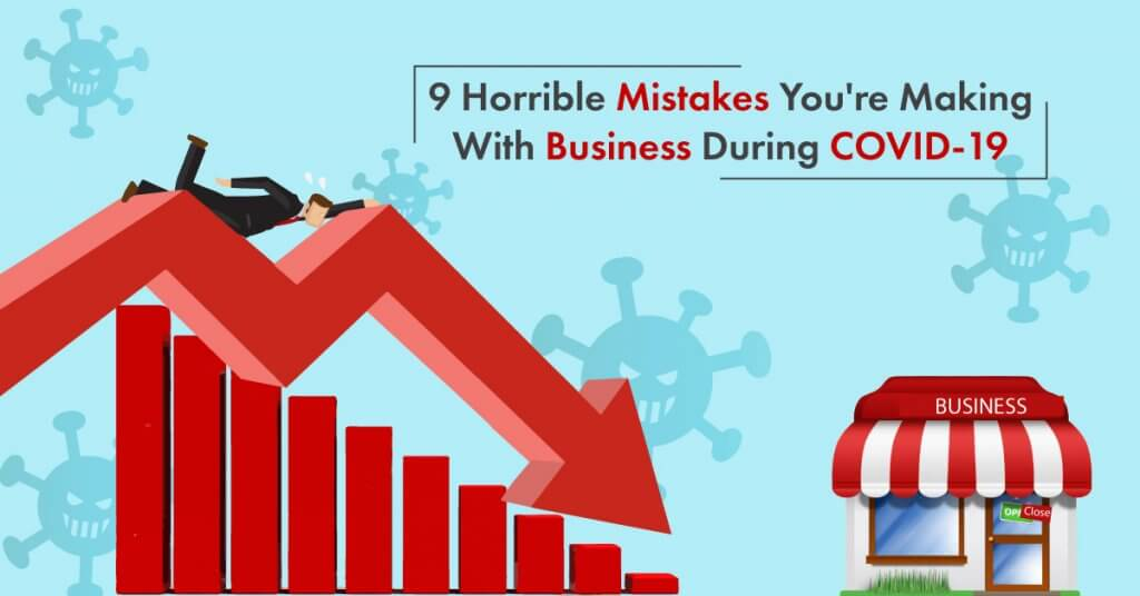 Mistakes Business Make During Covid